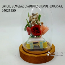 DAITOKU 8 CM GLASS OSMANTHUS ETERNAL FLOWERS A30 24021250