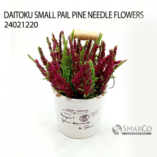 DAITOKU SMALL PAIL PINE NEEDLE FLOWERS 24021220